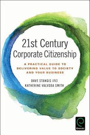 21st Century Corporate Citizenship af Dave Stangis