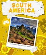 South America (Go Exploring Continents Oceans)
