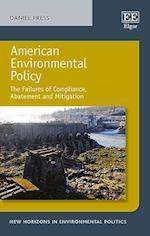 American Environmental Policy (New Horizons in Environmental Politics Series)
