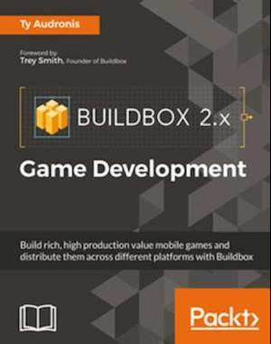 Buildbox 2.x Game Development af Ty Audronis