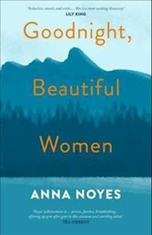 Goodnight, Beautiful Women af Anna Noyes