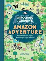 Unfolding Journeys Amazon Adventure (Lonely Planet Kids)