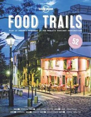 Food Trails af Lonely Planet