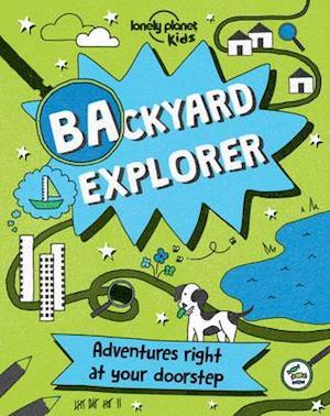 Bog, hardback Lonely Planet Backyard Explorer af Lonely Planet