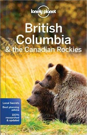 Bog, paperback Lonely Planet British Columbia & the Canadian Rockies af Lonely Planet