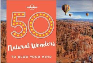 Bog, paperback 50 Natural Wonders to Blow Your Mind af Lonely Planet