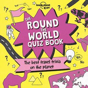 Bog, paperback Lonely Planet the Round the World Quiz Book af Lonely Planet