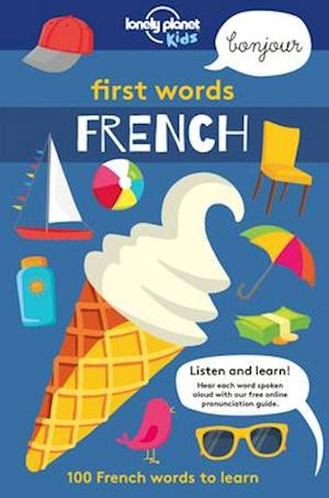 Bog, hardback Lonely Planet First Words - French af Lonely Planet