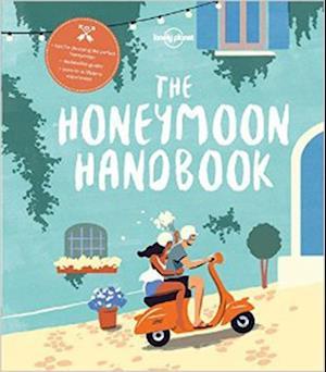 Bog, paperback The Honeymoon Handbook af Lonely Planet
