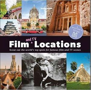 Bog, paperback A Spotter's Guide to Film (and TV) Locations af Lonely Planet