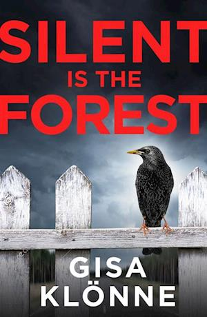 Silent Is the Forest af Gisa Klonne