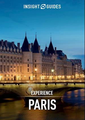 Insight Guides: Experience Paris af Insight Guides