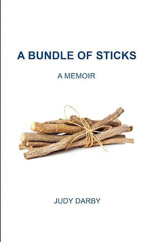 Bog, paperback A Bundle of Sticks af Judy Darby