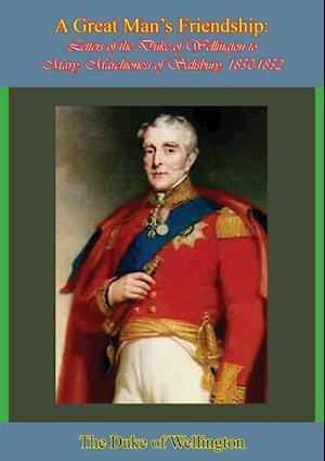 Great Man's Friendship af The Duke of Wellington