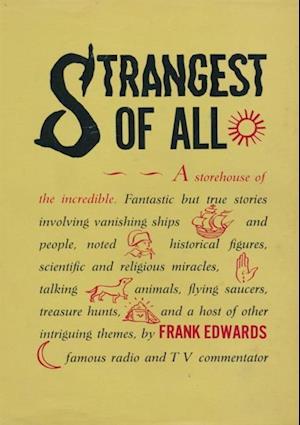 Strangest of All af Frank Edwards