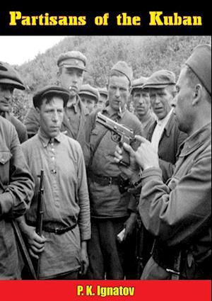 Partisans of the Kuban af P. K. Ignatov