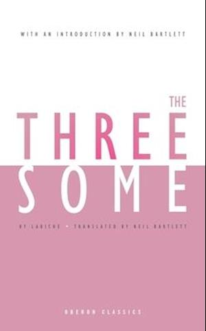 The Threesome af Eugene Labiche