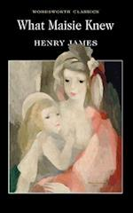 What Maisie Knew af Dr Keith Carabine, Henry James, Pat Righelato