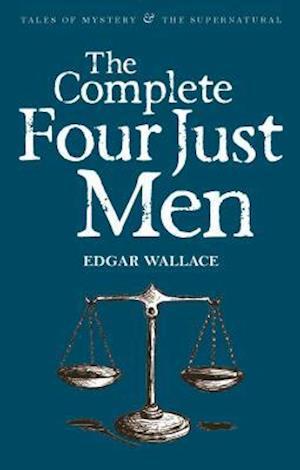 The Complete Four Just Men af Edgar Wallace, David Stuart Davies