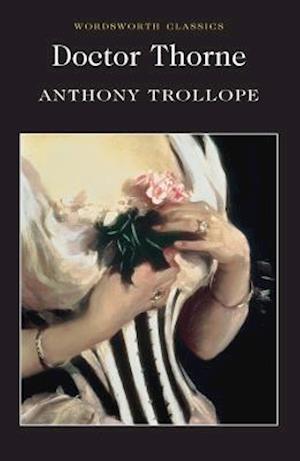 Doctor Thorne af Anthony Trollope