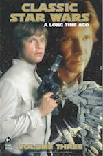 Star Wars - A Long Time Ago... (Star Wars a Long Time Ago, nr. 3)