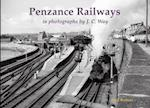 Penzance Railways in Photographs by J.C. Way af Neil Butters