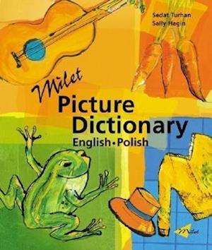 Milet Picture Dictionary (Polish-English) af Sedat Turhan, Sally Hagin