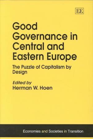 Good Governance in Central and Eastern Europe af Herman W. Hoen