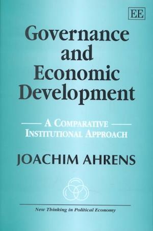 Governance and Economic Development af Joachim Ahrens