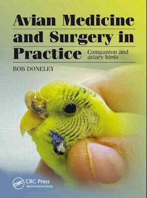 Avian Medicine and Surgery in Practice af Bob Doneley