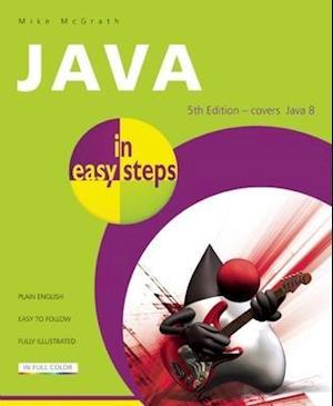 Java in Easy Steps af Mike McGrath