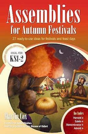 Assemblies for Autumn Festivals af Martin Cox