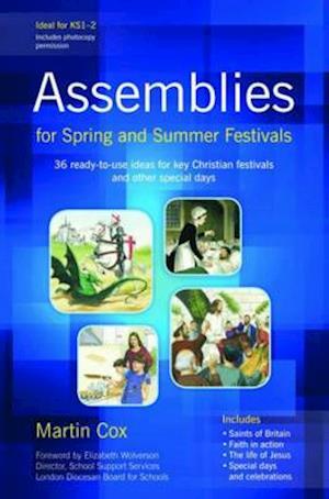 Assemblies for Spring and Summer Festivals af Martin Cox