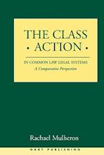 The Class Action in Common Law Legal Systems af Rachael Mulheron
