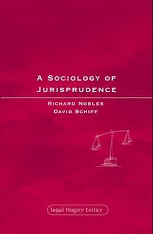 A Sociology of Jurisprudence af Richard Nobles