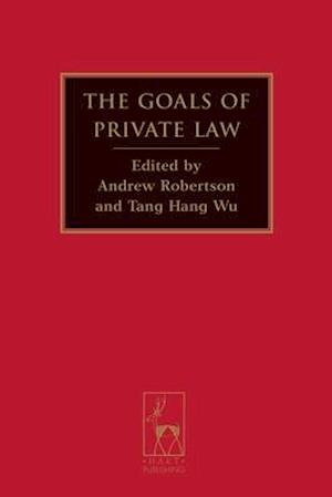 The Goals of Private Law af Andrew Robertson