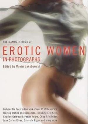 Bog, paperback The Mammoth Book of Erotic Women af Sonia Florens, Maxim Jakubowski