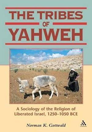 The Tribes of Yahweh af Norman K. Gottwald