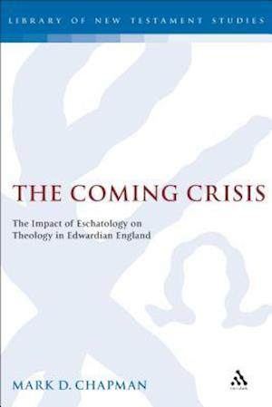 The Coming Crisis af Mark Chapman