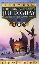 The Crystal Desert af Julia Gray