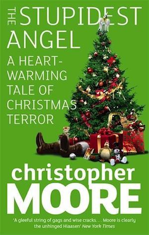 The Stupidest Angel af Christopher Moore