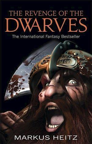 The Revenge of the Dwarves af Markus Heitz