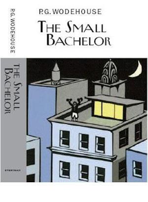 The Small Bachelor af P. G. Wodehouse