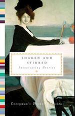 Shaken and Stirred (Everymans Library Pocket Classics)