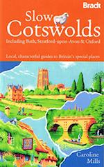 Slow Cotswolds (Bradt Travel Guides (Slow Guides))