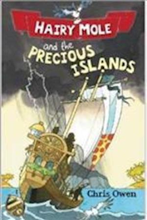 Hairy Mole and the Precious Islands af Chris Owen