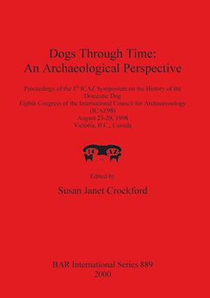 Bog, paperback Dogs Through Time af Susan Janet Crockford