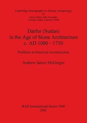 Bog, paperback Darfur (Sudan) in the Age of Stone Architecture C.Ad 1000-1750 af Andrew James Mcgregor