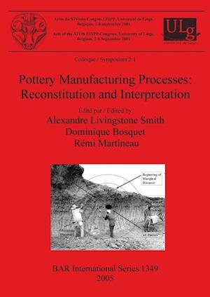 Bog, paperback Pottery Manufacturing Processes af Alexandre Livingstone Smith
