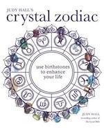 Judy Hall's Crystal Zodiac (Godsfield Experience, nr. 1)